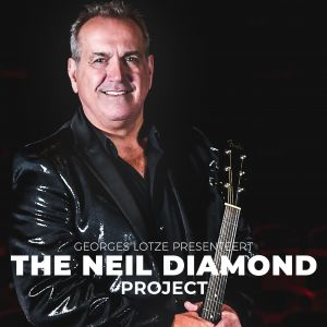 Georges Lotze - The Neil Diamond Project