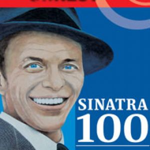 Sinatra 100 - A Man and his Music