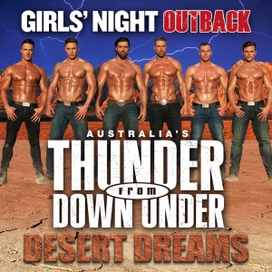 Australia's Thunder from Down Under - Desert Dreams World Tour 2018