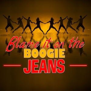 Jeans - Blame it on the boogie