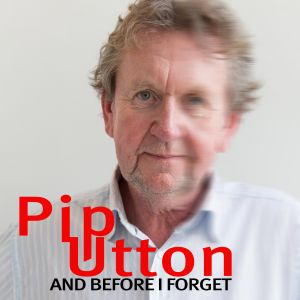 Pip Utton - And before I forget I love you, I love you