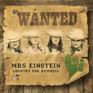 Mrs Einstein - WANTED